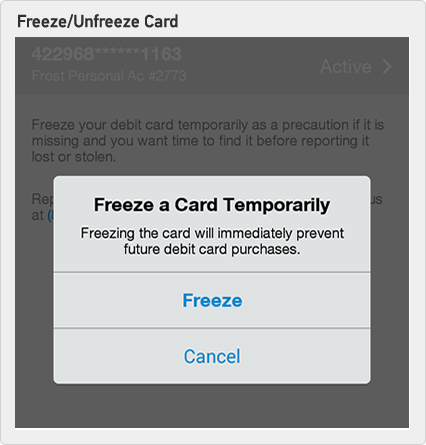 temporarily freeze your debit card to prevent unwanted purchases or withdrawals if your card has been lost or stolen unfreeze your debit card to resume - Time Card App For Android