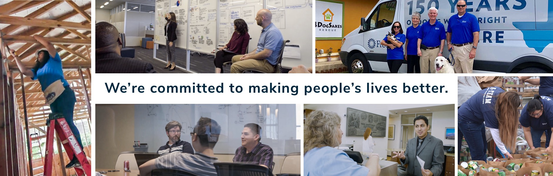 We're committed to making people's lives better